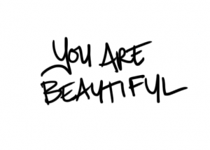 What will it take for you to believe you are beautiful?