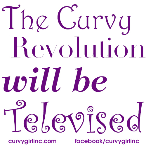 A T.V. Show that Features Curvy / Fat Sexy People! Finally!
