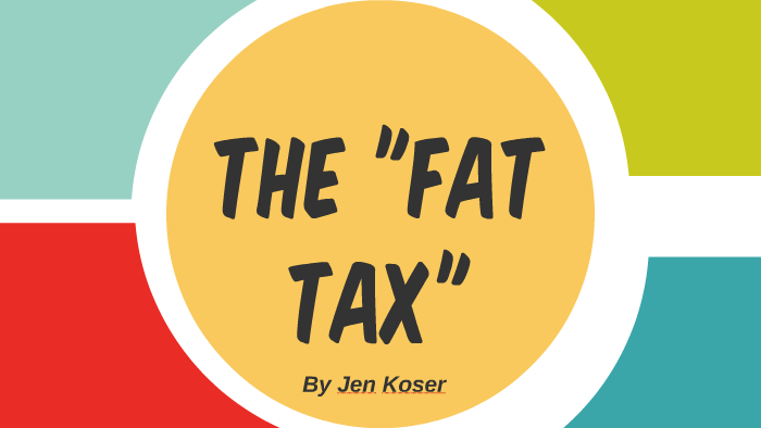 The Fat Tax – what bullshit this is!